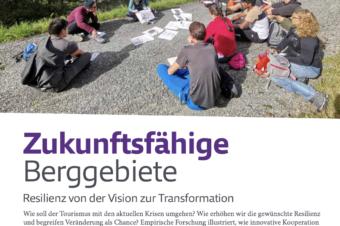 New publication: Zukunftsfähige Berggebiete – Resilienz von der Vision zur Transformation